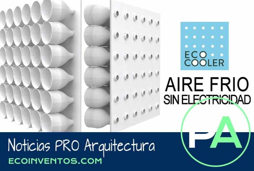 Noticias PRO Arquitectura. Eco Cooler, un climatizador ecológico.