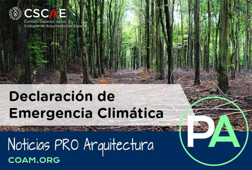 Noticias PRO Arquitectura. Arquitectos declaran la emergencia climática.