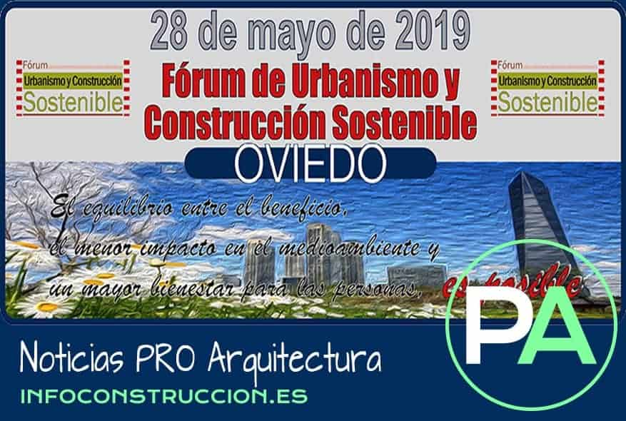 Noticias PRO Arquitectura. Fórum de Construcción Sostenible 2019.