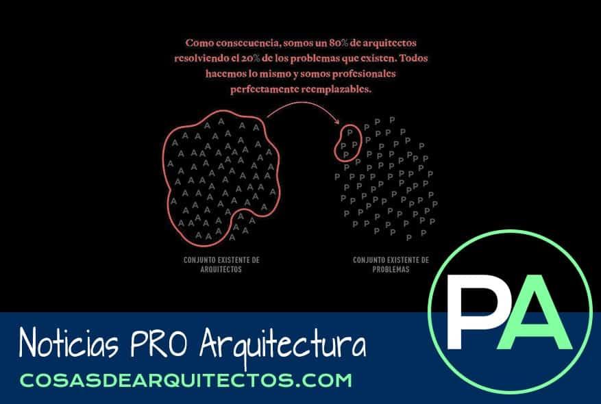 Noticias PRO Arquitectura. Tenemos un mercado saturado de arquitectos.