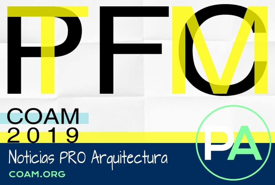 Noticias PRO Arquitectura. Premios PFC y TFM, COAM 2019.