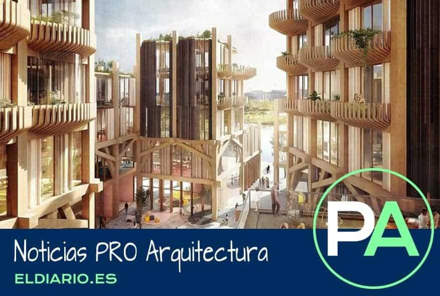 Noticias PRO Arquitectura. Los rascacielos de madera de Canadá.