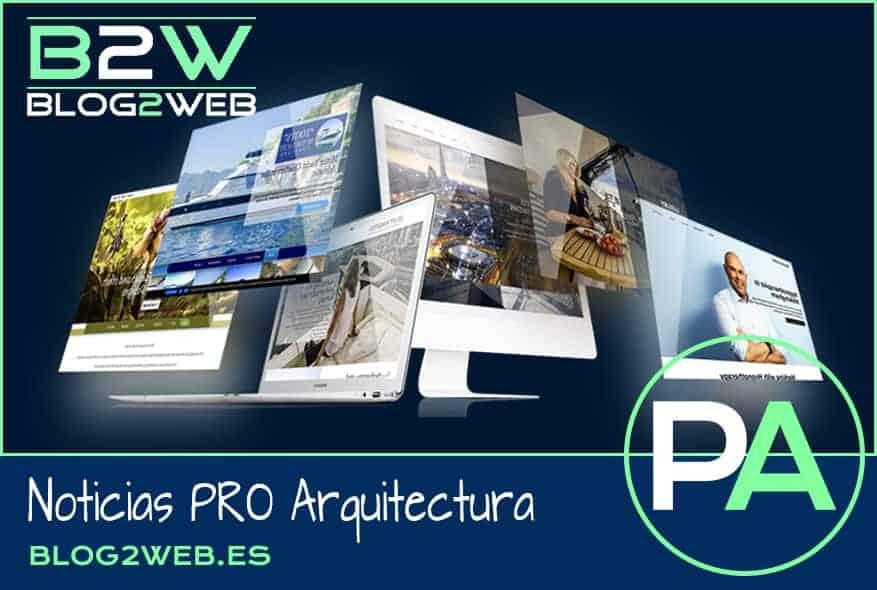 PRO Arquitectura Noticias - Diseño web y gráfico en BLOG2WEB.